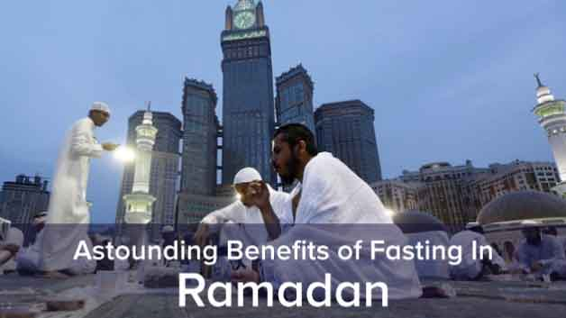 Astounding Benefits of Fasting In Ramadan